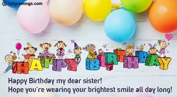 The Best Birthday Wishes for Sister | 143 Greetings
