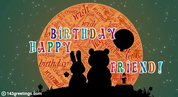 The Best Birthday Wishes For Friends