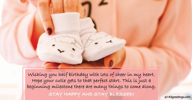 Half Birthday Wishes for Baby Girl