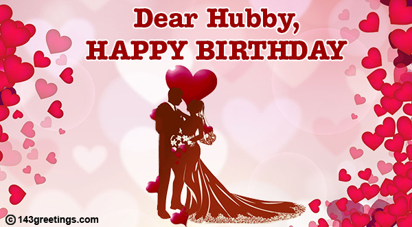 The Best Birthday Messages For Husband