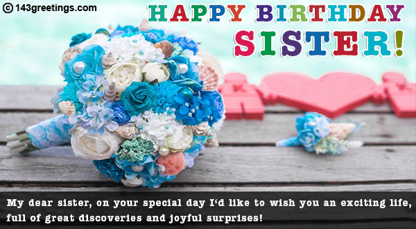 Happy Birthday Wishes For Sister Messages
