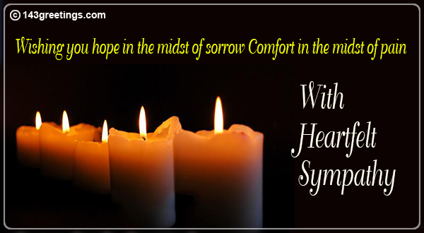 Sympathy Message | Condolence Messages Sympathy Messages 143 Greeting