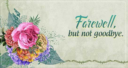 Farewell Messages: Best Farewell Wishes | 143 Greetings