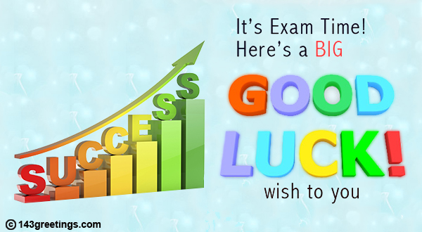 The best good luck messages for exams 143 greetings good luck wishes for exam m4hsunfo