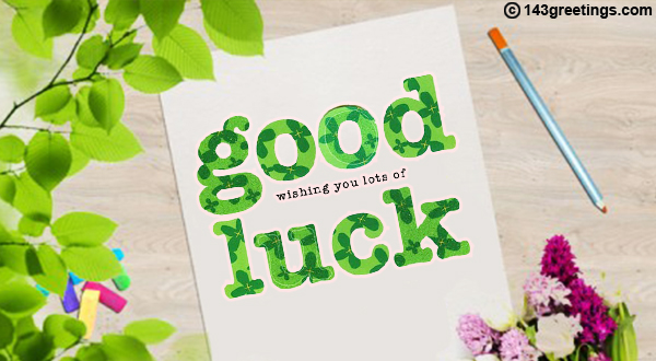 The Best Good Luck Messages for Exams – 143 Greetings