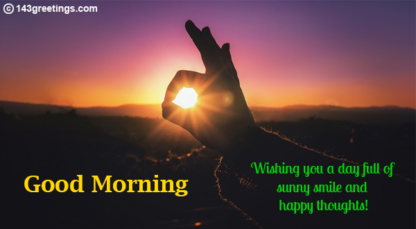 Good Morning Messages and Wishes