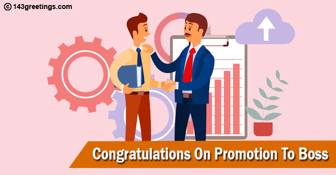 Congratulations On Promotion To Boss