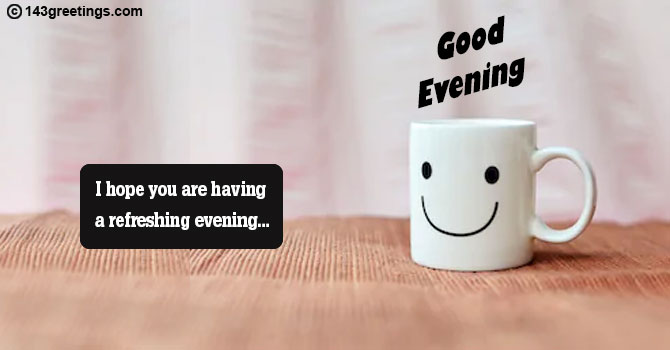 Funny Good Evening Messages