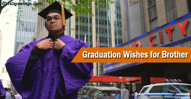 Graduation Wishes for Brother