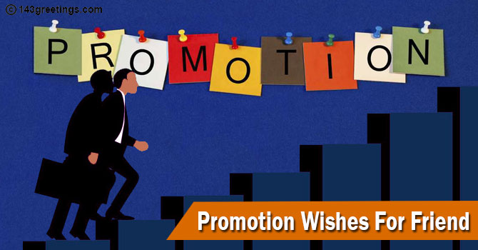 Promotion Wishes For Friend