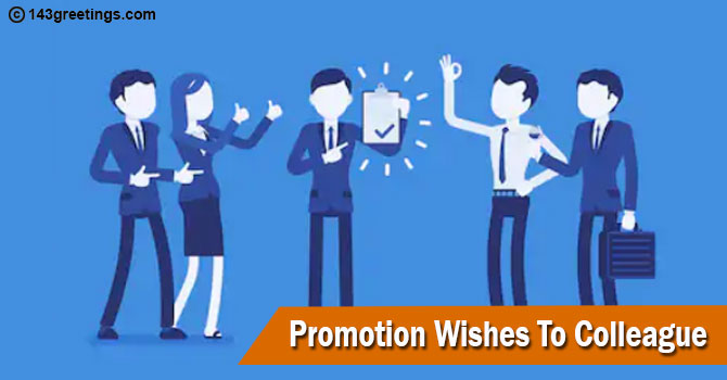 Promotion Wishes To Colleague