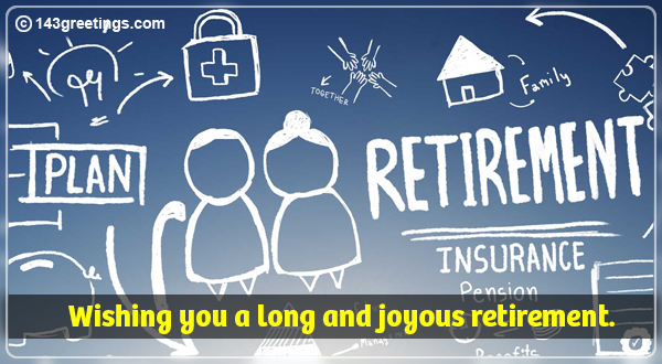 Retirement Wishes: Best Retirement Messages | 143 Greetings